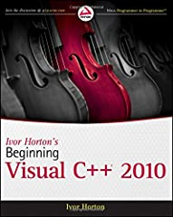 The leading author of programming tutorials for beginners introduces you to Visual C++ 2010 Ivor Horton is the preeminent author of introductory programming language tutorials; previous editions of his Beginning Visual C++ have sold nearly 10...