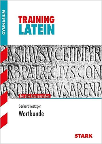 Training Gymnasium - Latein Wortkunde