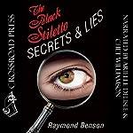 The Black Stiletto: Secrets & Lies | Raymond Benson