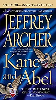 Kane and Abel by Jeffrey Archer Essay Sample