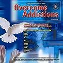 Overcome Addictions Speech by Glenn Harrold Narrated by Glenn Harrold