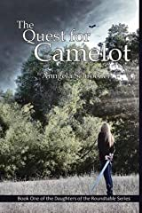 [The Quest for Camelot: Volume 1 (The Daughters of the Roundtable Series)] [Author: Schroeder, Anngela] [July, 2014] Paperback