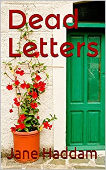 Dead Letters (Georgia Xenakis  Book 1) by [Haddam, Jane]