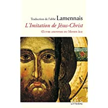 L'Imitation de Jésus-Christ (French Edition)