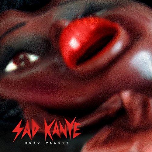 Sad Kanye [Explicit]