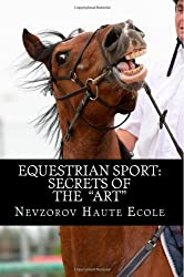 Equestrian Sport: Secrets of  the