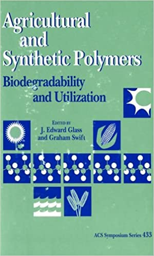 Agricultural and Synthetic Polymers: Biodegradability and ...