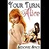 Your Turn, Alice - Lesbian Ménage Erotica (Girlfriends Next Door Book 2)
