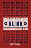 Embarrassingly Blind, Nelse Wynne, 1620241684