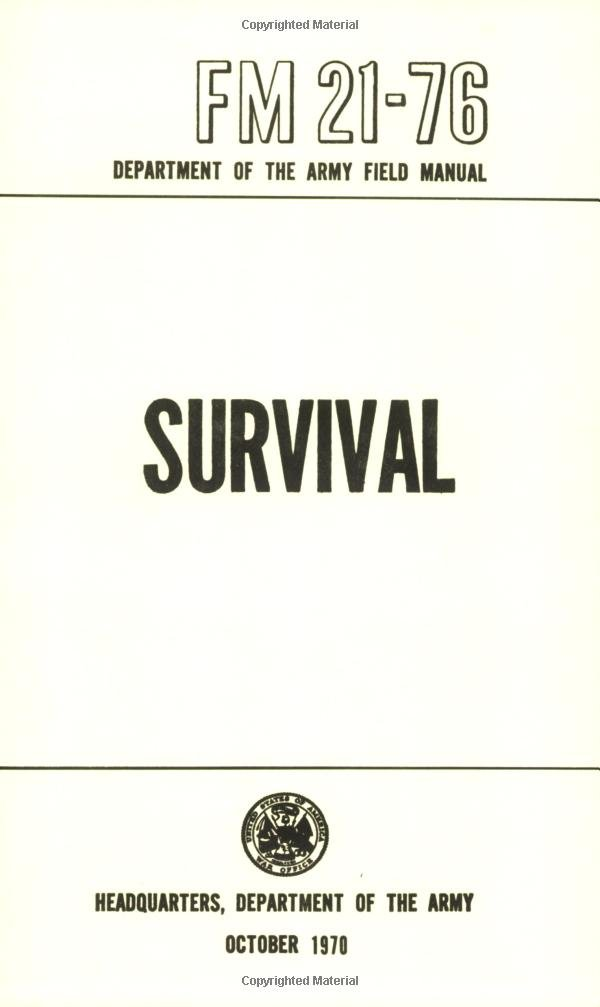 Us Army Survival Manual Fm 21 76 Department Of Defense