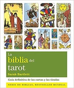 La Biblia Del Tarot (Biblias): Amazon.es: Sarah Bartlett ...
