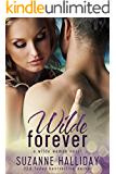 Wilde Forever (Wilde Women Book 1)