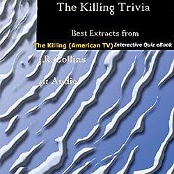 The Killing Trivia
