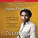 Nomad: From Islam to America Audiobook by Ayaan Hirsi Ali Narrated by Ayaan Hirsi Ali