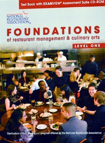 Test Book W/Examview Assessment Suite CD-ROM for Foundations of Restaurant Management and Culinary Arts: Level 1