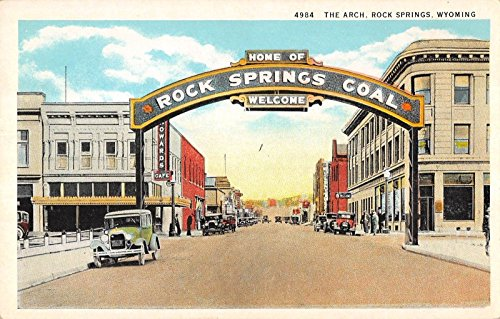 (Rock Springs Wyoming view of Welcome Arch business district antique pc Y9609)