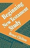 Beginning New Testament Study, Bruce D. Chilton, 0281042101