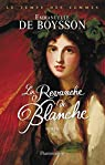 La revanche de Blanche par Boysson