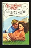 All for Love, Sherryl Woods, 0425096149
