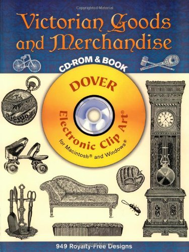Victorian Clipart - Victorian Goods and Merchandise CD-ROM and Book (Dover Electronic Clip Art)