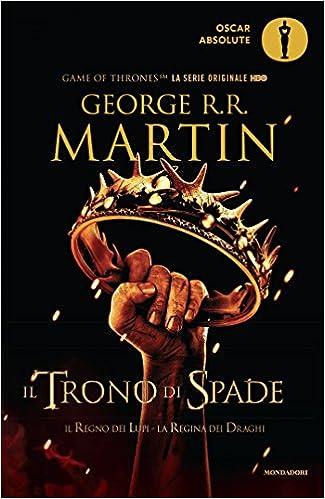 Book Il trono di spade. Libro secondo delle Cronache del ghiaccio e del fuoco