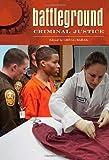 Criminal Justice, , 0313340404