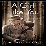 A Girl Like You: The Henrietta and Inspector Howard Series | Michelle Cox