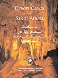 img - for The Desert Caves of Saudi Arabia by John Pint (2003-01-06) book / textbook / text book