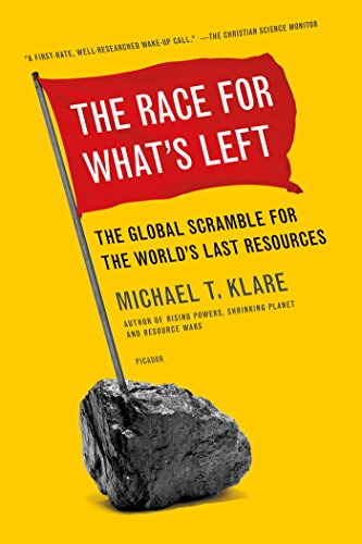 The Race for What's Left: The Global Scramble for the World's Last Resources por Michael T. Klare