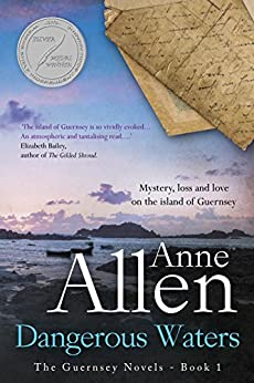 Dangerous Waters: Contemporary Romantic Mystery (The Guernsey Novels Book 1) by [Allen, Anne]
