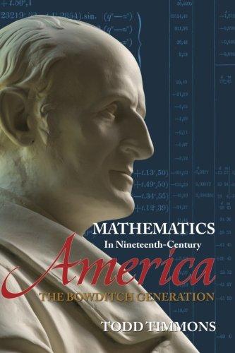 Mathematics in Nineteenth-Century America: The Bowditch Generation pdf