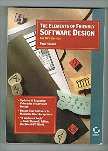 The Elements Of Friendly Software Design By Paul Heckel 1991 03 03 Amazon Com Books