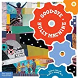 Good-Bye Bully Machine, Allan L. Beane, 1575423219