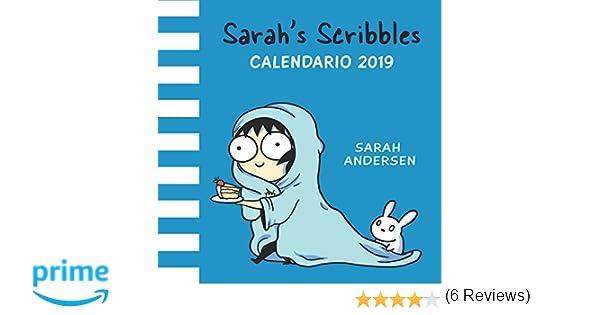 Sarahs Scribbles: Calendario 2019: Amazon.es: Sarah Andersen, Editorial: Libros