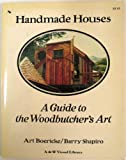 Handmade Houses, Art Boericke and Barry Shapiro, 0891040013