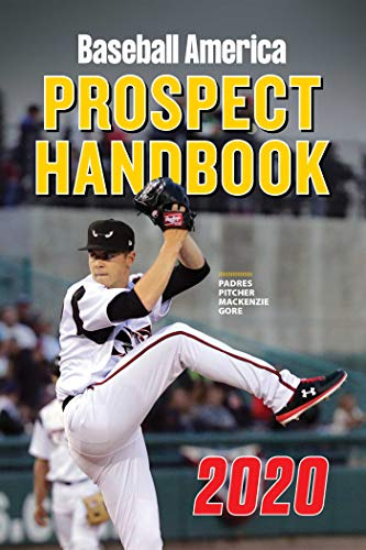 Baseball America 2020 Prospect Handbook por The Editors of Baseball America