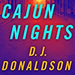 Cajun Nights | D. J. Donaldson