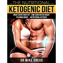 The Nutritional Ketogenic Diet