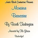 Monsieur Beaucaire   Booth Tarkington