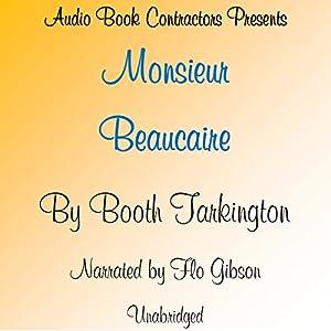 Monsieur Beaucaire Audiobook