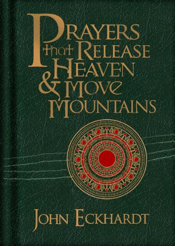 John Leather (Prayers that Release Heaven and Move Mountains)
