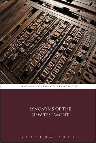 Synonyms Of The New Testament Richard Chenevix Trench Dd Aeterna