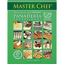 Técnicas de Panadería Profesional Master Chef: Mausi Sebess (Spanish ...