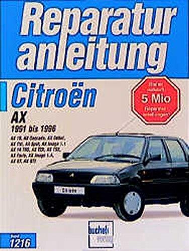 Citroen AX: Ab Baujahr 1991 bis 1996 (Auto-Reparaturanleitungen)