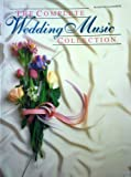 Complete Wedding Music Collection, Belwin, 0897249747
