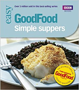 Good food 101 simple suppersbbc good food amazon good good food 101 simple suppersbbc good food amazon good homes magazine 9780563488422 books forumfinder Image collections