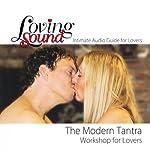 Loving Sound: Modern Tantra Workshop | Alexander Institute