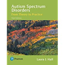 Autism Spectrum Disorders: From Theory to Practice