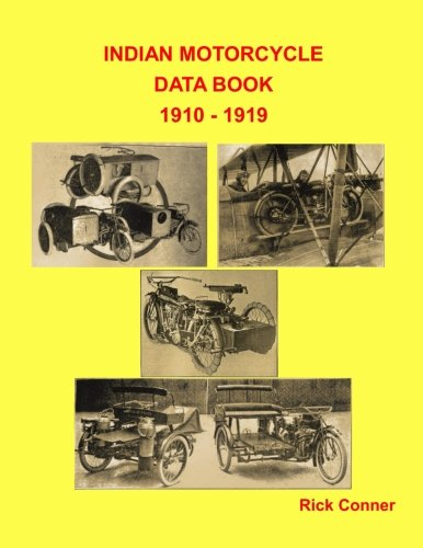 (Indian Motorcycle Data Book 1910 - 1919)
