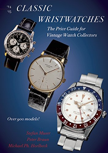 Classic Wristwatches 2014-2015: The Price Guide for Vintage Watch Collectors (Circa Vintage Watch)